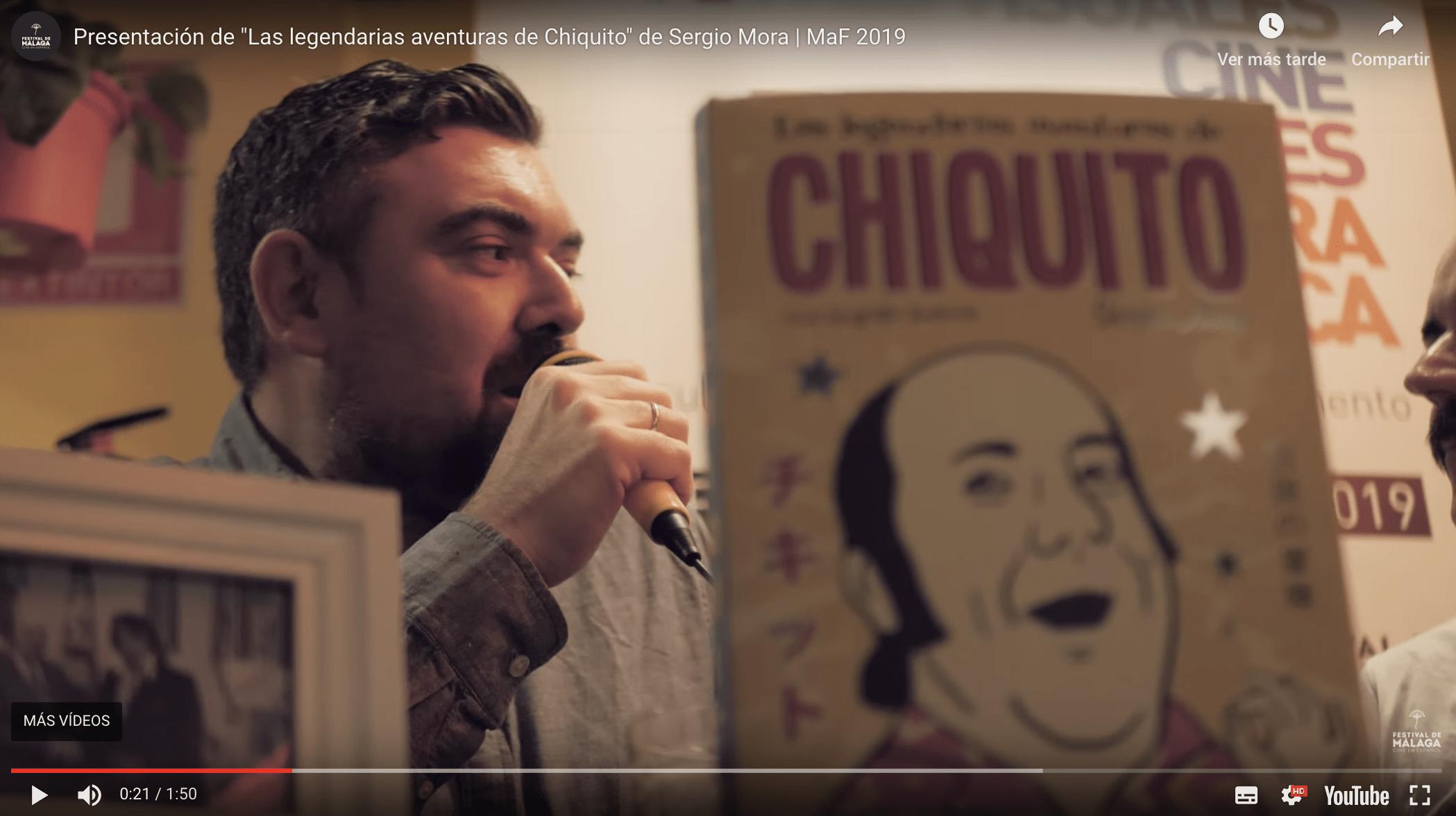 """Presentación de """"Las legendarias aventuras de Chiquito"""" de Sergio Mora   MaF 2019"""